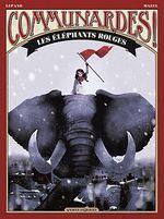 Couverture Communardes ! Les Éléphants rouges