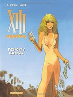Couverture Felicity Brown - XIII Mystery, tome 9