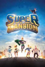 Affiche SuperMansion