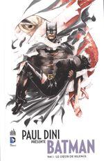 Couverture Le Cœur de silence - Paul Dini présente Batman, tome 2