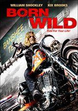 Affiche Born Wild