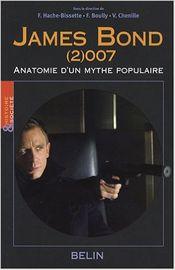 Couverture James Bond (2)007 Anatomie d'un mythe populaire