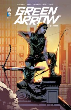 Couverture Brisé - Green Arrow (2011), tome 3