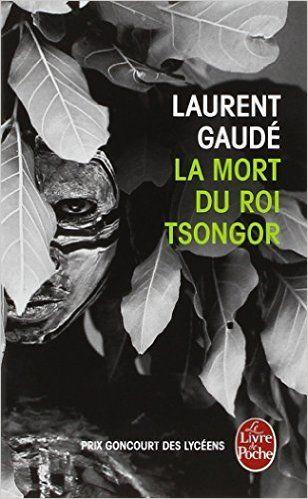 dissertation la mort du roi tsongor Laurent gaudé (born 6 july 1972 in  for which he presented a dissertation entitled le conflit dans le théâtre contemporain  la mort du roi tsongor,.