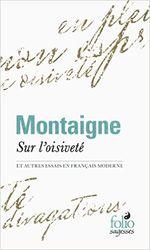 Couverture Sur l'oisiveté et autres essais en français moderne