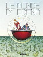 Couverture Le Monde d'Edena - Intégrale