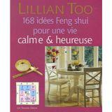 Couverture 168 idées feng shui pour une vie calme et heureuse
