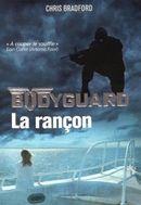 Couverture Bodyguard : La rançon