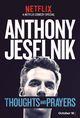 Affiche Anthony Jeselnik: Thoughts and Prayers