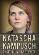 Affiche Natascha Kampusch : récit d'une captivité