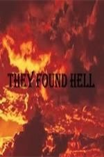 Affiche They Found Hell