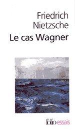 Couverture Le Cas Wagner