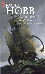 Couverture L'Éveil des eaux dormantes - Les Aventuriers de la mer, tome 6