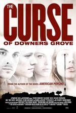 Affiche The Curse of Downers Grove