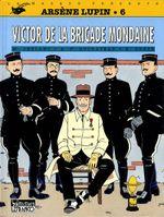 Couverture Victor de la brigade mondaine - Arsène Lupin, tome 6