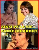 Affiche Annie Girardot, ainsi va la vie
