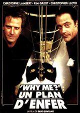 Affiche Why Me ? - Un plan d'enfer