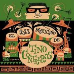 Pochette El jazz mexicano de Tino Contreras