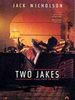 Affiche The Two Jakes - Piège pour un privé