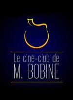 Affiche Le ciné-club de M. Bobine