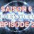 Illustration Retour sur l'épisode 2 de la saison 6 de Supernatural ( S06E02 )