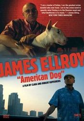 "Affiche James Ellroy : ""American Dog"""