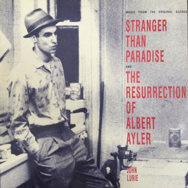 Vous écoutez en ce moment... - Page 9 Stranger_Than_Paradise_The_Resurrection_of_Albert_Ayler_Bande_Originale