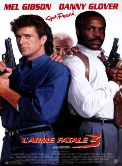Affiche L'Arme fatale 3