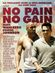 Affiche No Pain No Gain