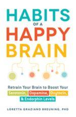 Couverture Habits Of A Happy Brain