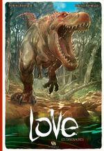Les Dinosaures - Love, tome 4 - Federico Bertolucci