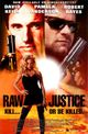 Affiche Raw Justice