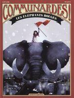 Couverture Les Éléphants rouges - Communardes !, tome 1