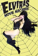 Affiche Elvira's Movie Macabre