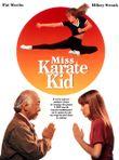Affiche Miss Karaté Kid