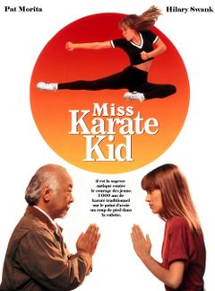Affiche Miss Karaté Kid