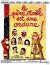 Affiche Le Père Noël est une ordure