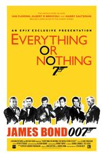 Affiche Everything or Nothing : L'Histoire secrète de James Bond