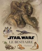 Couverture Star Wars : Le Bestiaire