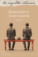 Couverture Gangsters et grand hamster