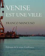 Couverture Venise est une ville