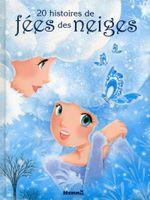 Couverture 20 histoires de fées des neiges