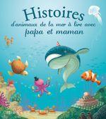 Couverture Histoires d'animaux de la mer à lire avec papa et maman