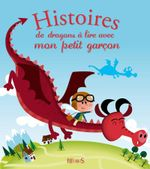 Couverture Histoires de dragons à lire avec mon petit garçon
