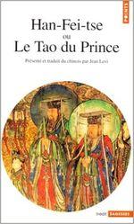 Couverture Han-Fei-Tse ou le Tao du Prince