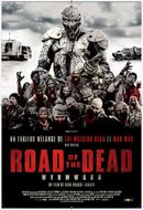 Affiche Road of the Dead
