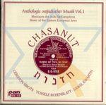 Pochette Chasanut: Anthologie ostjüdischer Musik Vol. 1