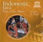 Pochette Indonesia - Java: Music Of The Theatre / Musique Du Théatre
