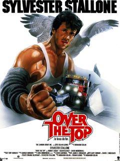 Affiche Over the Top, le bras de fer