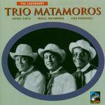 Pochette The Legendary Trio Matamoros